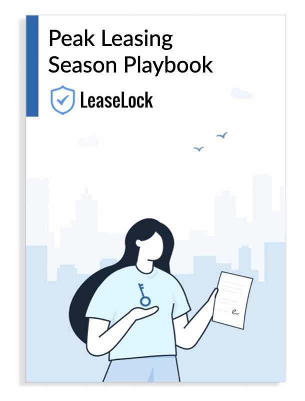 The Peak Leasing Season Playbook